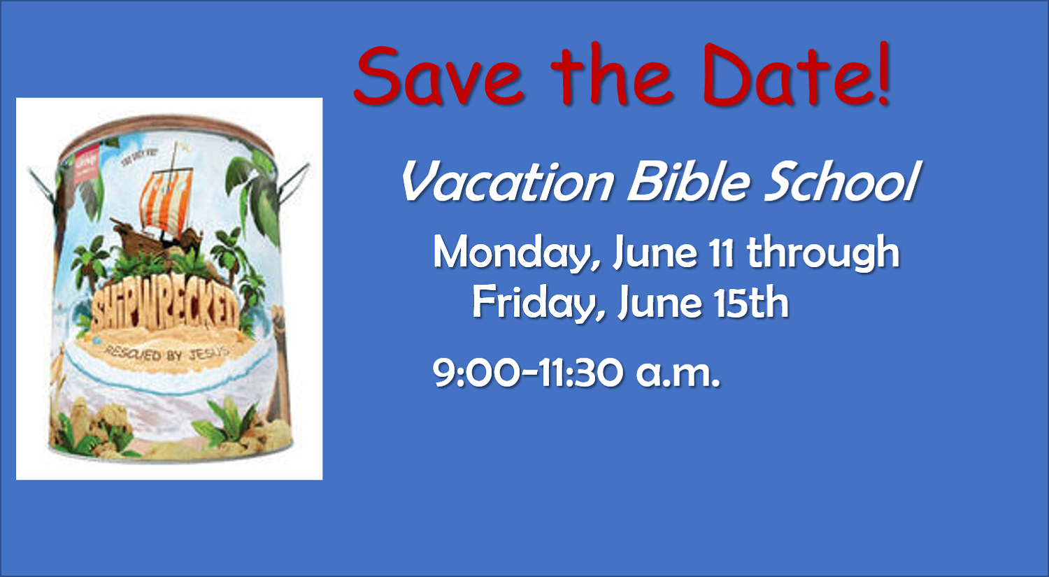 VBS 2018 - Save the Date!