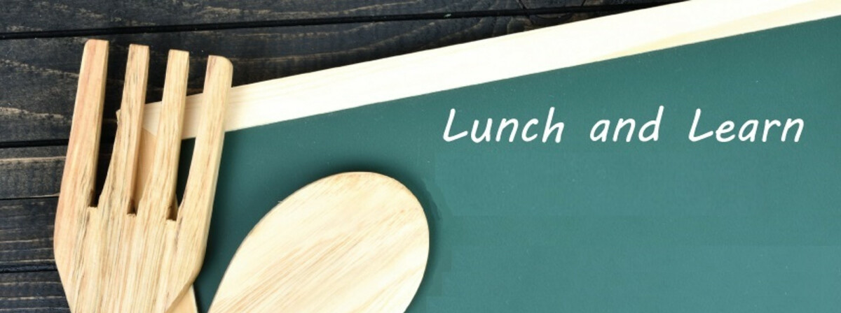 Lunch & Learn –  February 2019