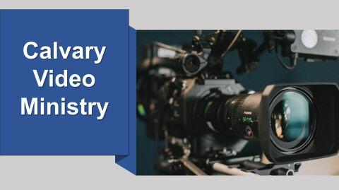 Calvary Lutheran Church's Video Ministry