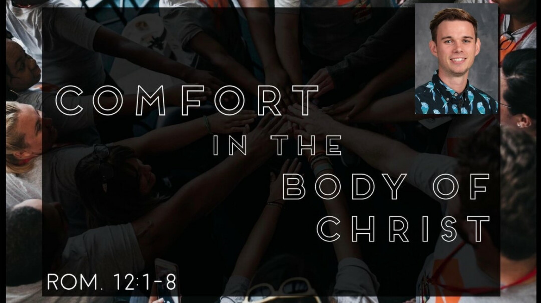 Comfort in the Body of Christ