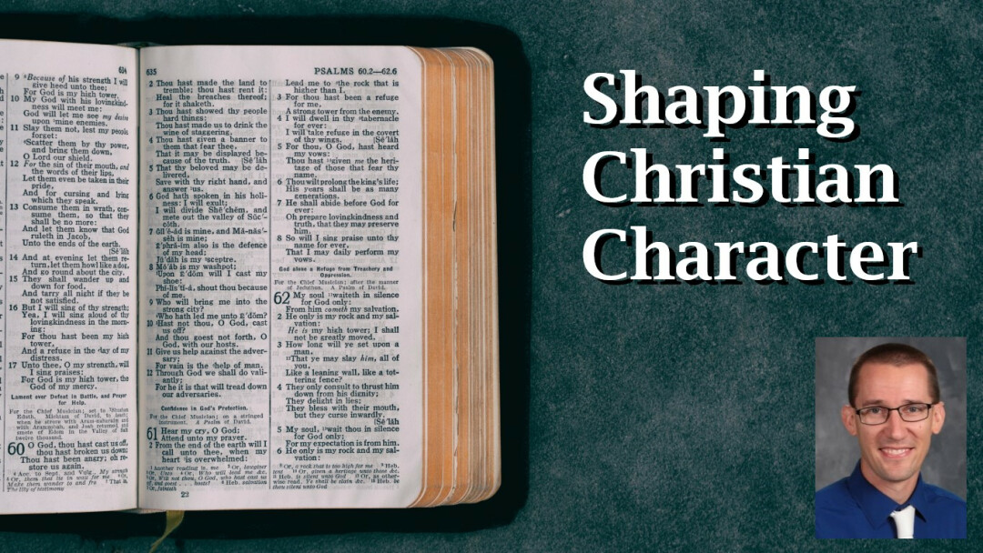 Shaping Christian Character