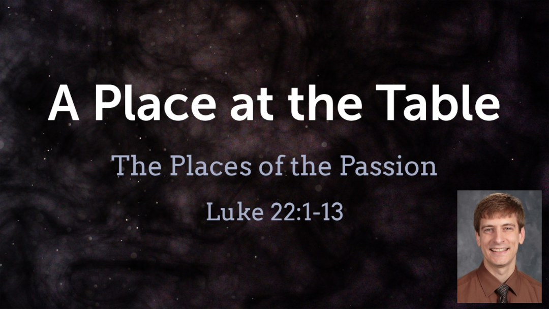 A Place at the Table (Ash Wednesday)