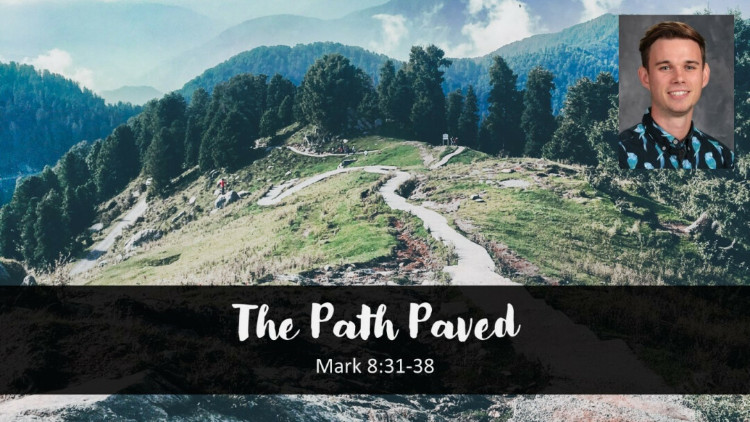 The Path Paved