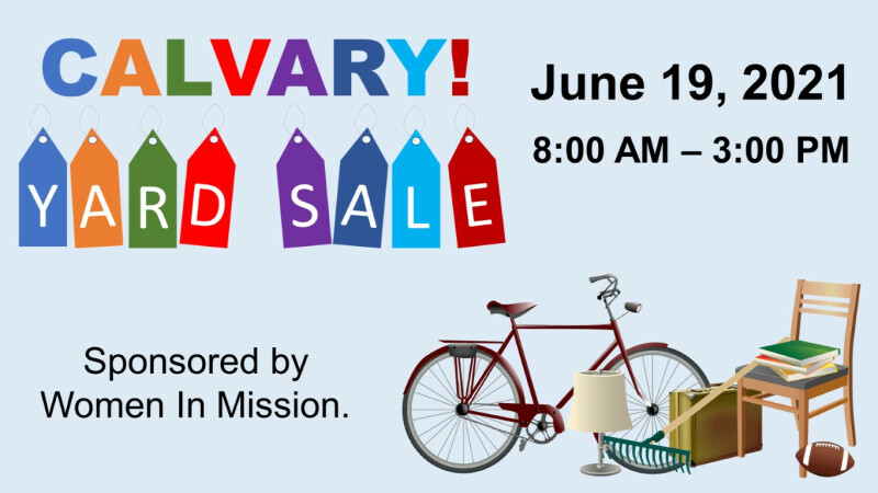 Women In Mission — Calvary Yard Sale
