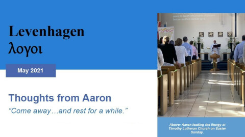 Thoughts from Aaron • May, 2021