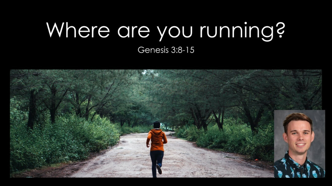 Where Are You Running?
