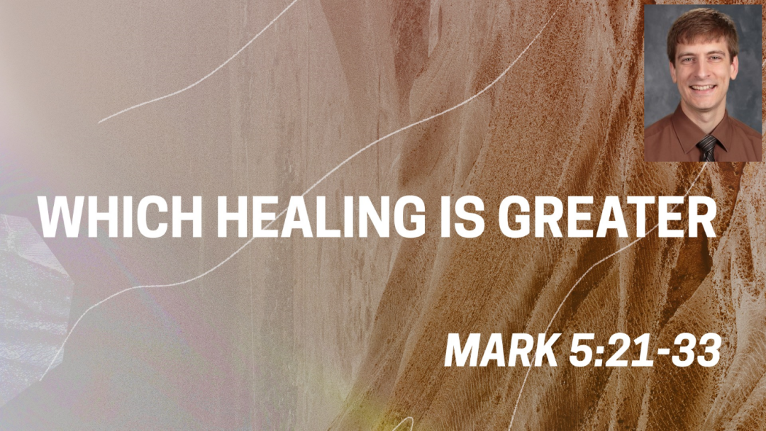 Which Healing Is Greater?