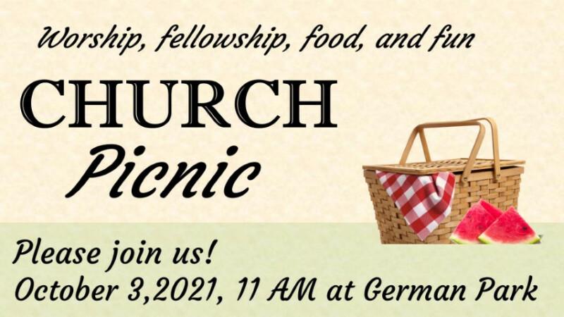 2021 Calvary Church Picnic & Outdoor Worship