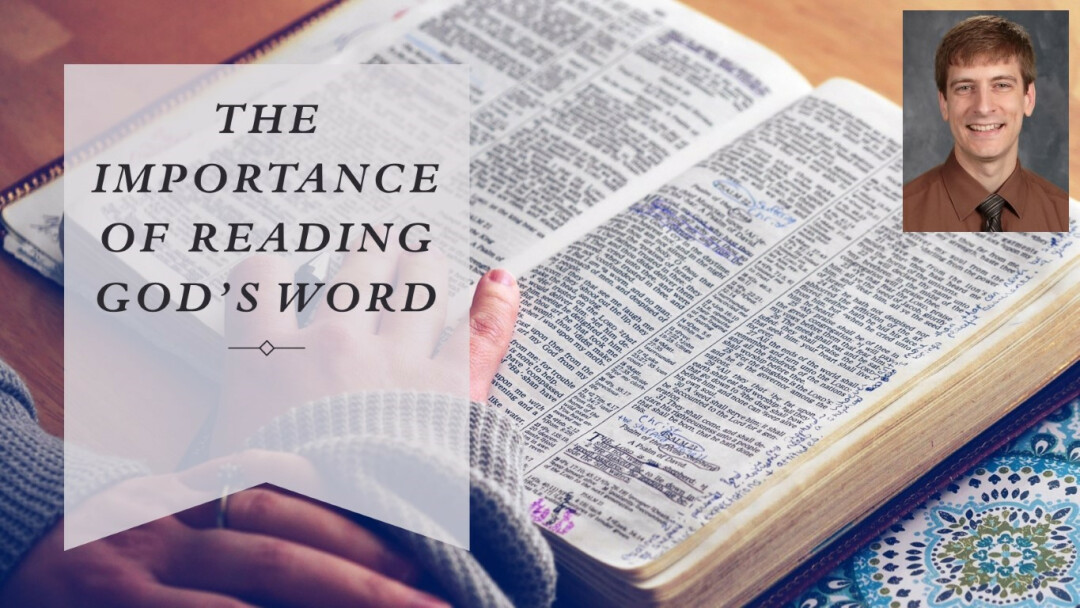 The Importance of Reading God's Word